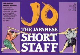 Jo: The Japanese Short Staff. Don ZIER, Tom Lang
