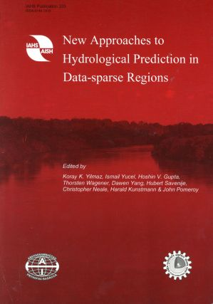 New Approaches to Hydrological Prediction in Data-sparse Regions. Koray K. YILMAZ, -in-Chief,...