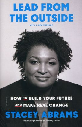 Lead from the Outside: How to Build Your Future and Make Real Change