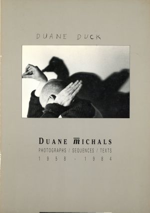 Duane Michals: Photographs / Sequences / Texts, 1958–1984. Duane MICHALS, Text Marco Livingstone