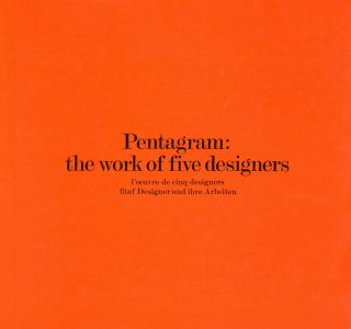 Pentagram: the work of five designers / l'oeuvre de cinq designers / fünf Designer und ihre...