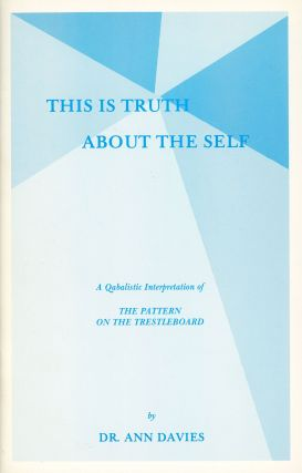 This is Truth About the Self: A Qabalistic Interpretation of The Pattern of the Trestleboard. Ann...