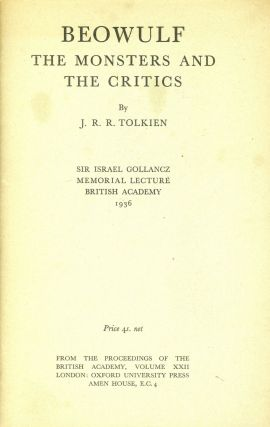 Beowulf: The Monsters and the Critics. J. R. R. TOLKIEN