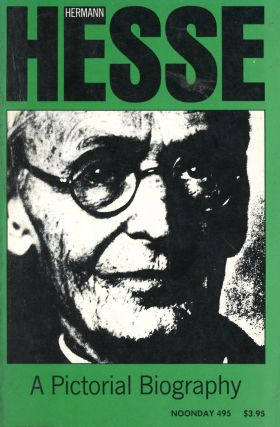 Herman Hesse: A Pictorial Biography. Volker MICHELS