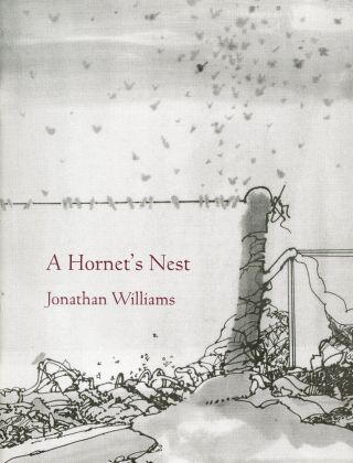 A Hornet's Nest. Jonathan WILLIAMS, Compiler Jeffery Beam