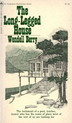 The Long-Legged House. Wendell BERRY